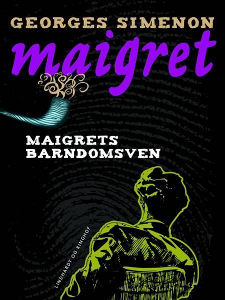 Maigrets barndomsven af Georges Simenon