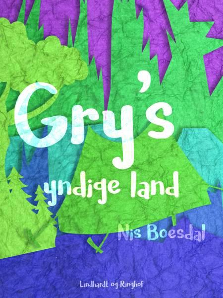 Gry's yndige land af Nis Boesdal