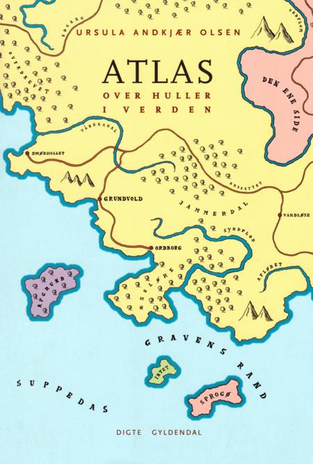 Atlas over huller i verden af Ursula Andkjær Olsen