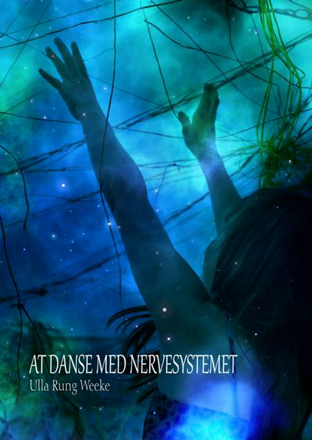 At danse med nervesystemet af Ulla Rung Weeke