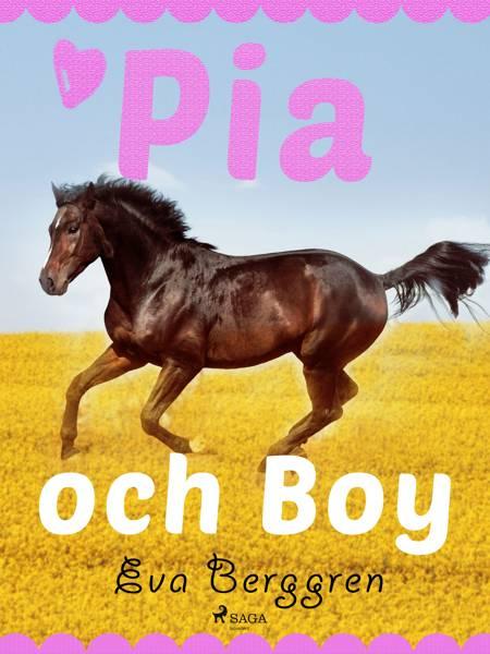 Pia och Boy af Eva Berggren