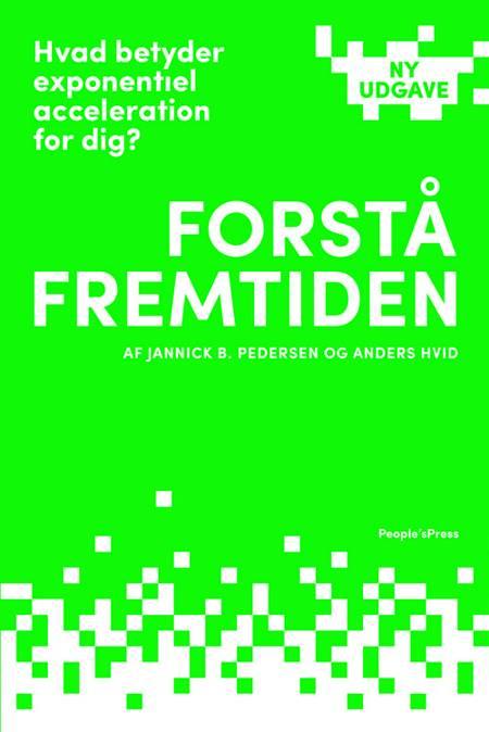 Forstå fremtiden af Jannick B. Pedersen og Anders Hvid