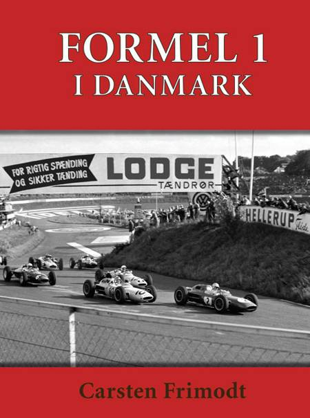 FORMEL 1 - i Danmark af Carsten Frimodt