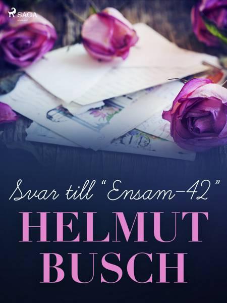 Svar till ''Ensam-42'' af Eva Busch og Helmut Busch
