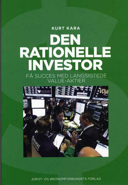 Den rationelle investor af Susanne Sayers og Kurt Kara