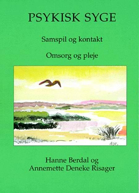 Psykisk syge af Hanne Berdal og Annemette Deneke