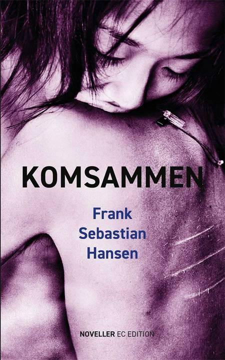 KOMSAMMEN af Frank Sebastian Hansen