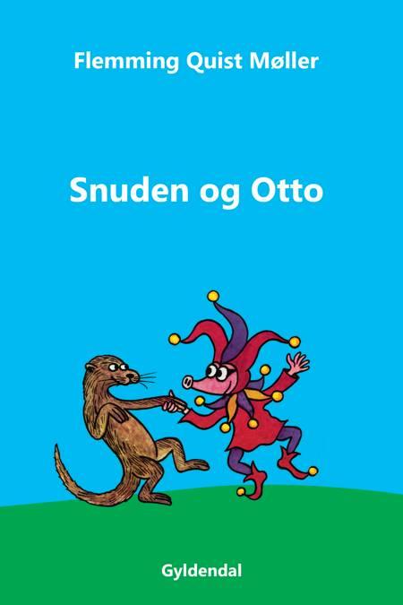 Snuden og Otto af Flemming Quist Møller