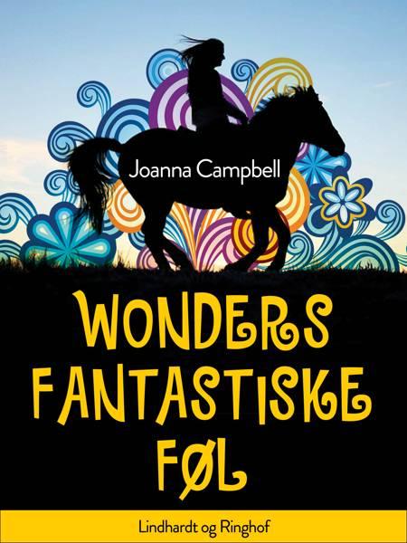 Wonders fantastiske føl af Joanna Campbell
