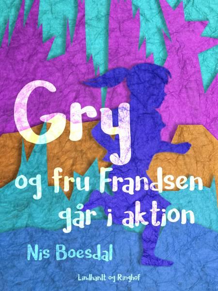 Gry og fru Frandsen går i aktion af Nis Boesdal