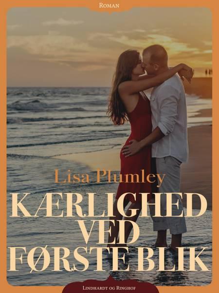 Kærlighed ved første blik af Lisa Plumley