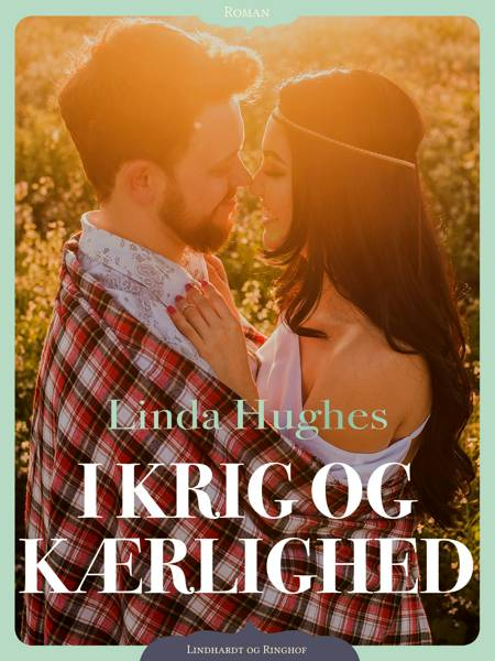 I krig og kærlighed af Linda Hughes