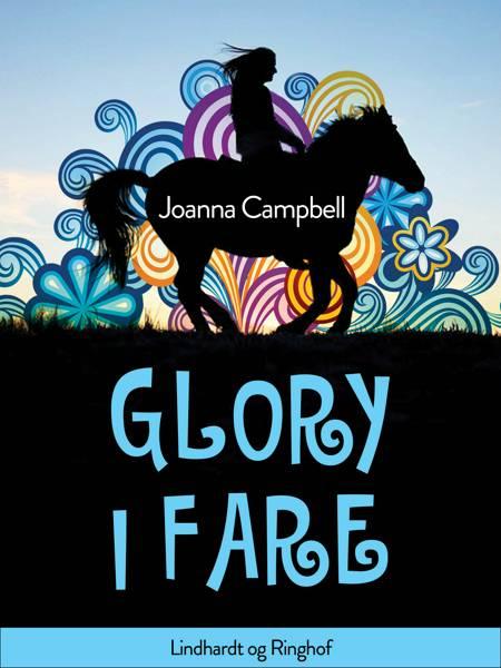 Glory i fare af Joanna Campbell og Karen Bentley