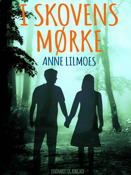 I skovens mørke af Anne Lilmoes