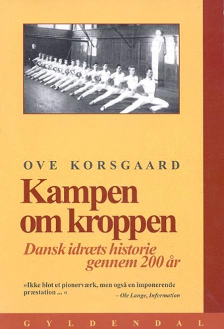 Kampen om kroppen af Ove Korsgaard