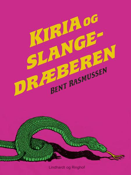 Kiria og slangedræberen af Bent Rasmussen
