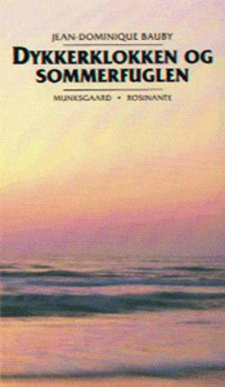 Dykkerklokken og sommerfuglen af Jean-Dominique Bauby
