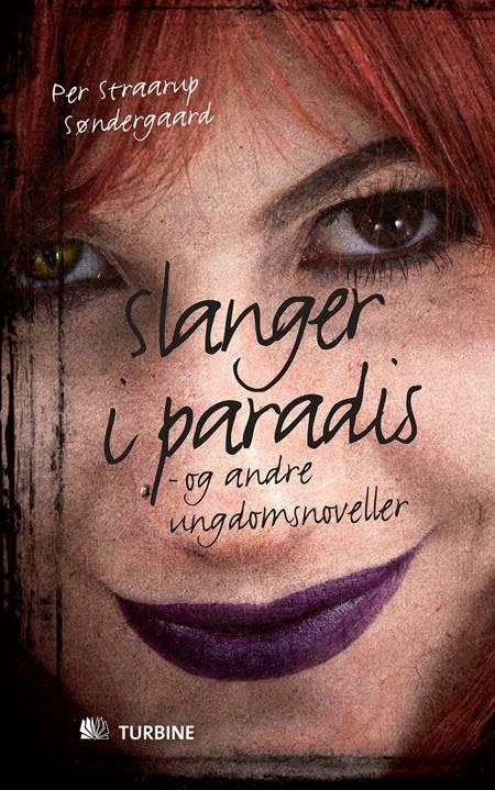 Slanger i paradis af Per Straarup Søndergaard