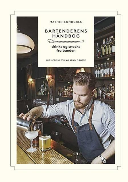 Bartenderens håndbog af Mathin Lundgren