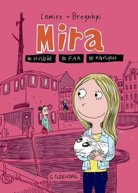 Mira. #husbåd #far #kærlighed af Sabine Lemire