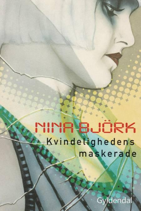 Kvindelighedens maskerade af Nina Björk