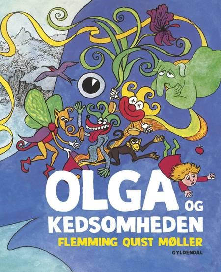 Olga og Kedsomheden af Flemming Quist Møller