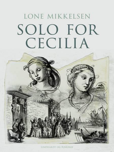 Solo for Cecilia af Lone Mikkelsen, Mikkelsen og lone