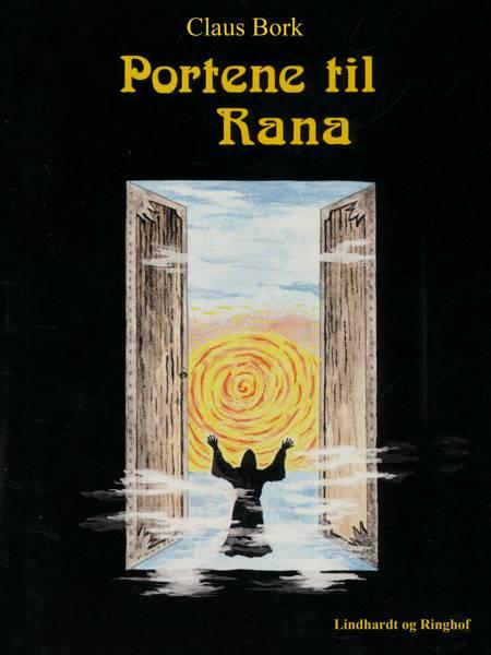 Portene til Rana af Claus Bork