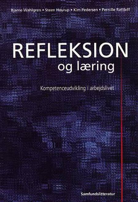 Refleksion og læring af Bjarne Wahlgren