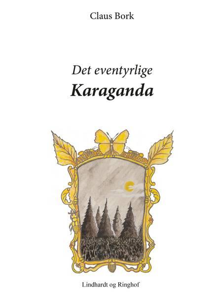 Det eventyrlige Karaganda af Claus Bork