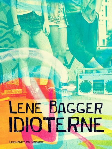 Idioterne af Lene Bagger