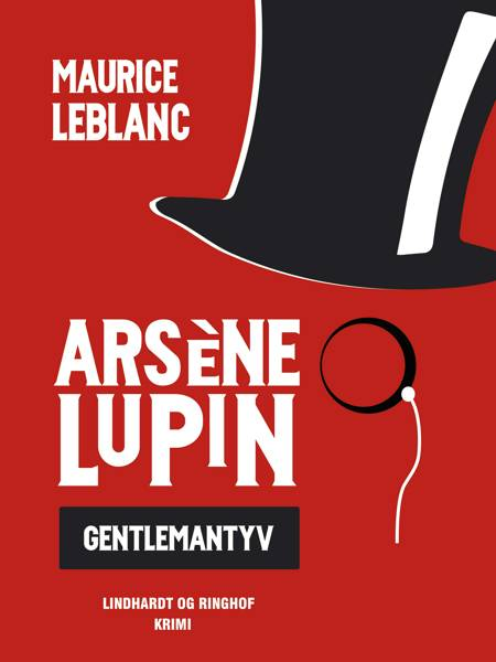 Arsène Lupin - gentlemantyv af Maurice Leblanc