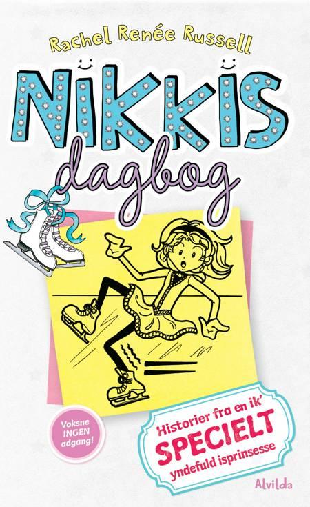 Nikkis dagbog 4: Historier fra en ik' specielt yndefuld isprinsesse af Rachel Renée Russell