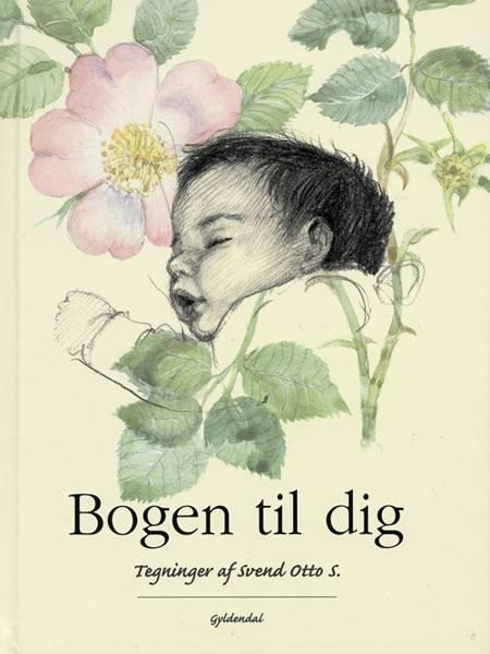 Bogen til dig af Svend Otto S.