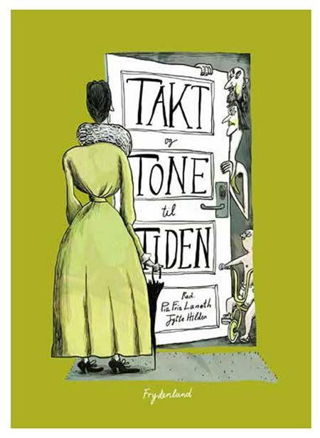 Takt og Tone til Tiden af Pia Fris Laneth og Jytte Hilden