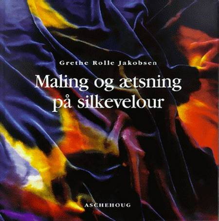 Maling og ætsning på silkevelour af Grethe Rolle Jakobsen