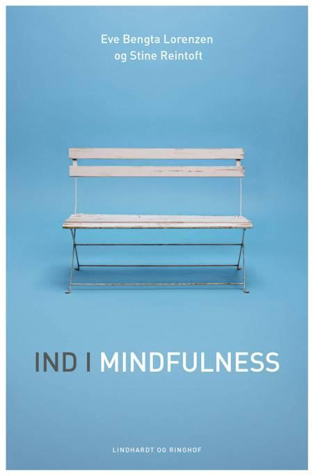 Ind i mindfulness af Eve Bengta Lorenzen og Stine Reintoft