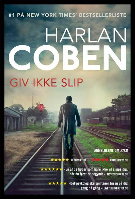 Giv ikke slip af Harlan Coben