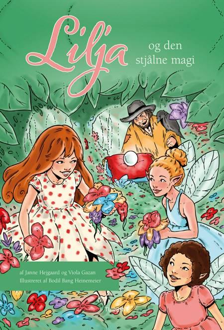 Lilja og den stjålne magi af Janne Hejgaard og Viola Gazan