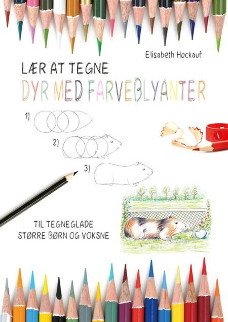 Lær at tegne dyr med farveblyanter af Elisabeth Hockauf
