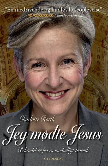 Jeg mødte Jesus af Charlotte Rørth