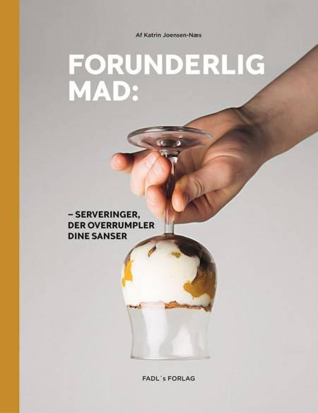 Forunderlig mad af Katrin Joensen-Næs