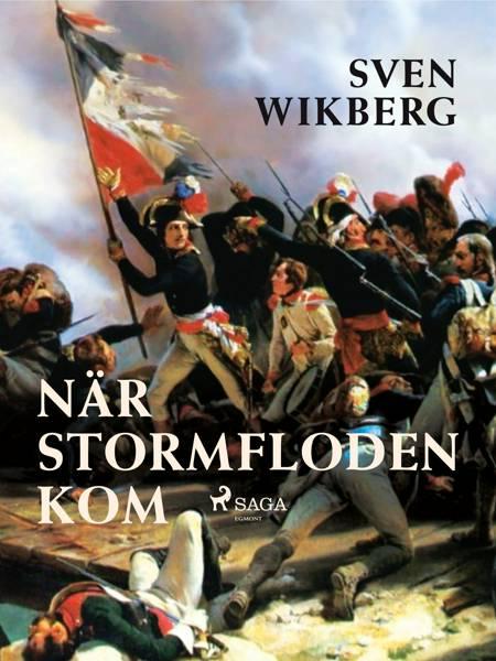 När stormfloden kom af Sven Wikberg