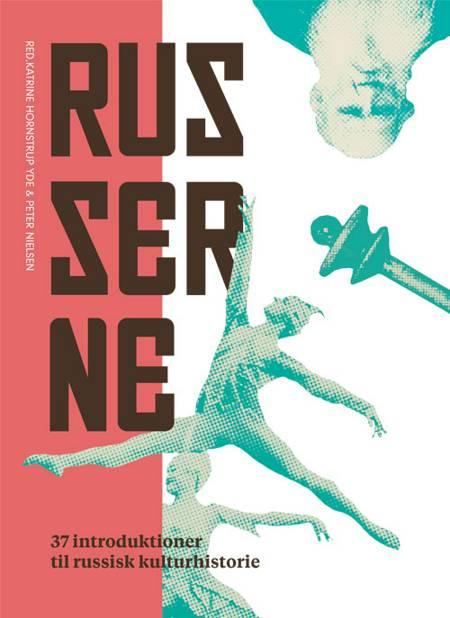 Russerne af Peter Nielsen og Katrine Hornstrup Yde