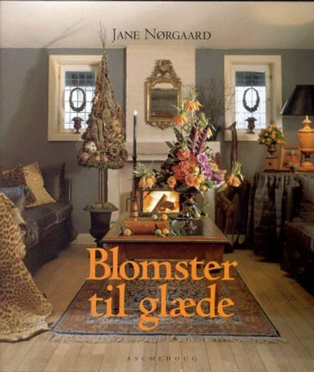 Blomster til glæde af Dorte Andersson