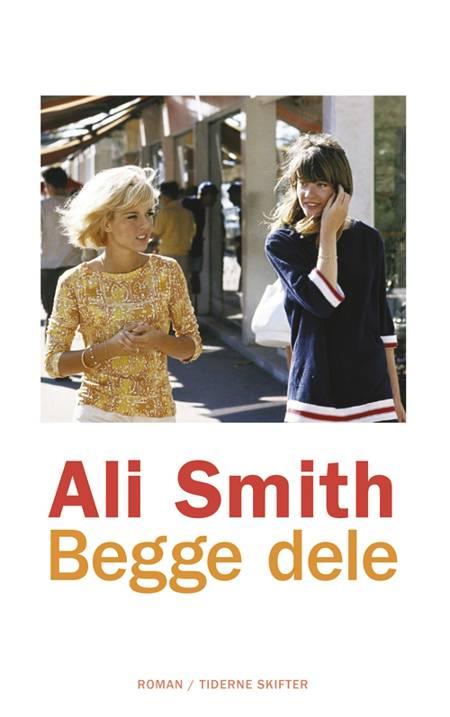 Begge dele af Ali Smith