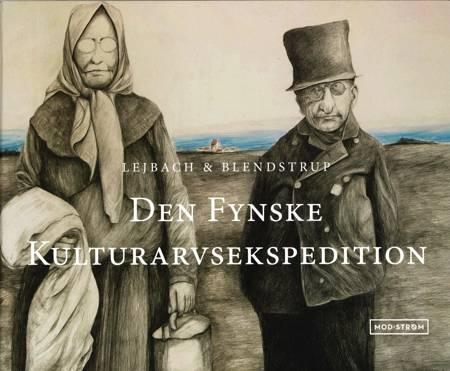 Den Fynske Kulturarvsekspedition af Jens Blendstrup, Ole Lejbach og Ann Ammons