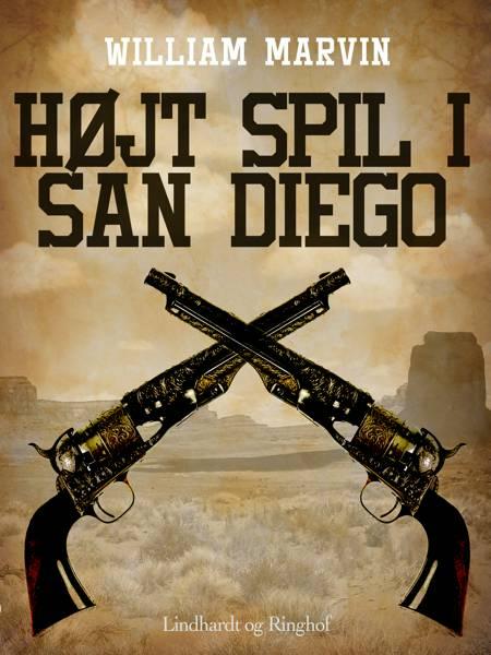 Højt spil i San Diego af William Marvin