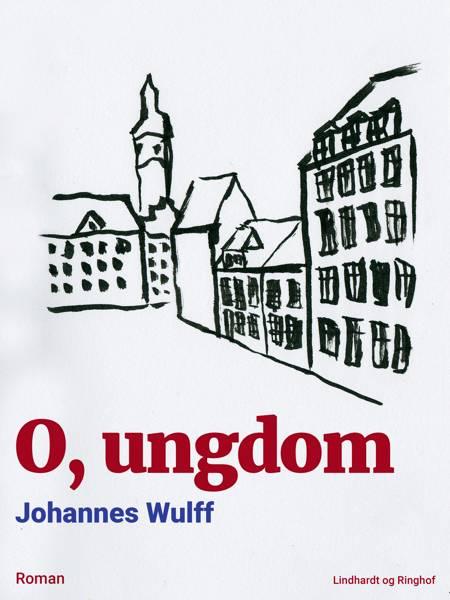 O, ungdom af Johannes Wulff