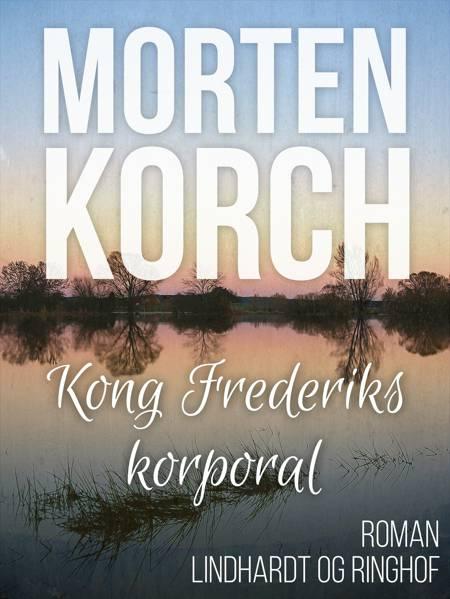 Kong Frederiks korporal af Morten Korch